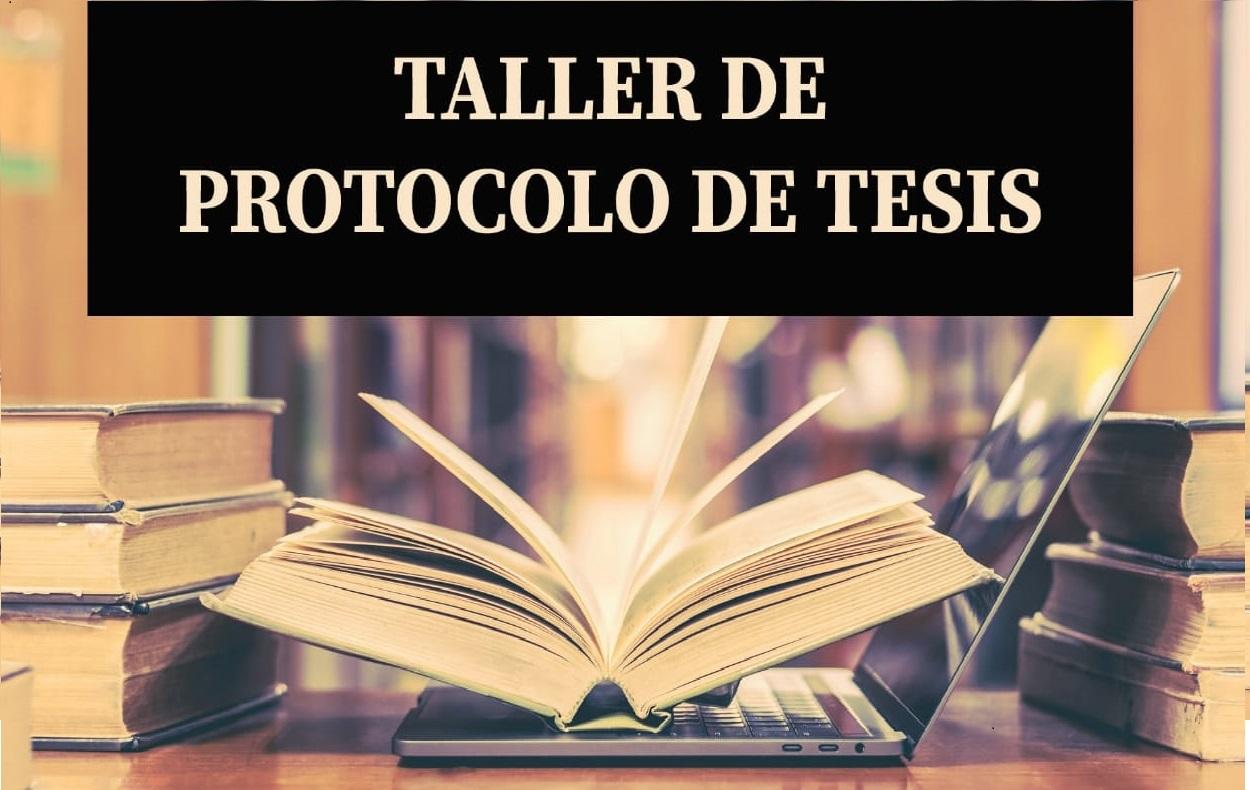 TALLER DE PROTOCOLO DE TESIS