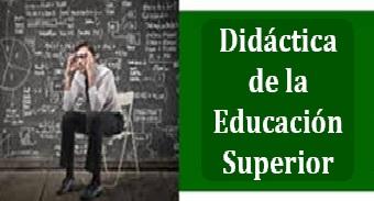 Didáctica de la Educación Superior