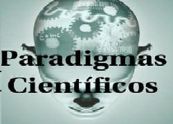 Paradigmas Científicos