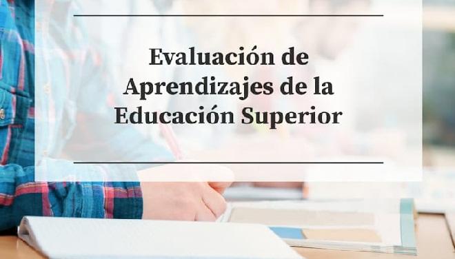 Evaluación de Aprendizajes de la Educación Superior