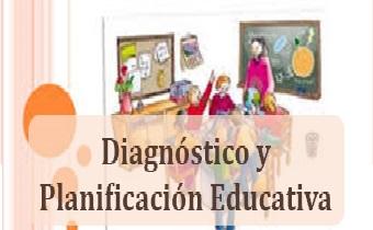 Diagnóstico y Planificación Educativa