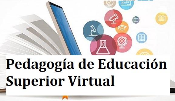 Pedagogía de Educación Superior Virtual